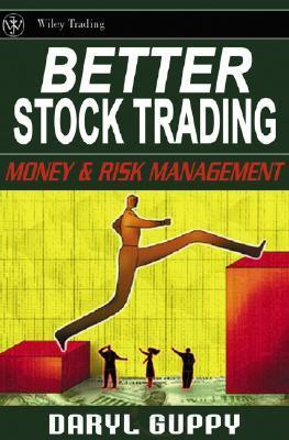 better stock trading เล่นหุ้นให้ดีขึ้นด้วยการจัดการความเสี่ยง