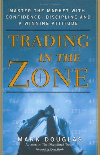 trading in the zone สุดยอดหนังสือจิตวิทยาการเล่นหุ้น