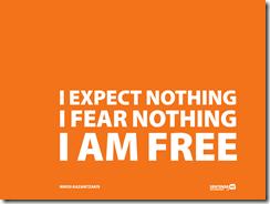 จิตวิทยาการลงทุน วิธีการเล่นหุ้น I_expect_nothing_I_fear_nothing_I_am_free-